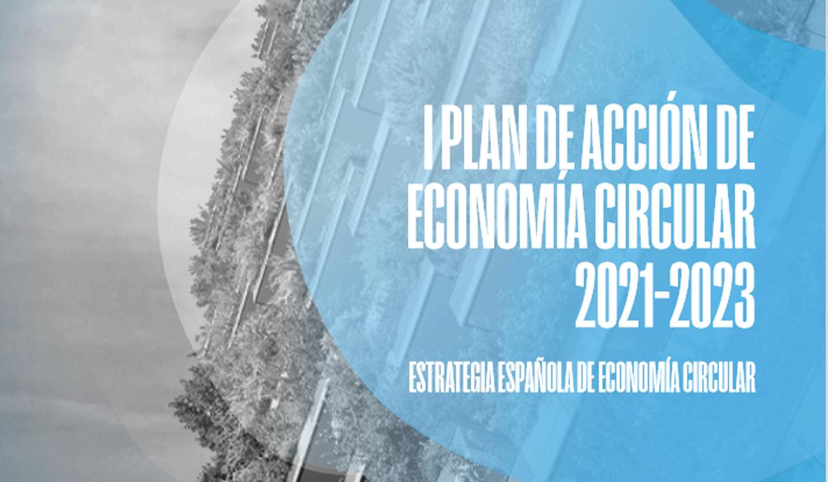 Cómo influye el I Plan de Acción de Economía Circular en la construcción